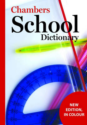 Chambers School Dictionary, 3rd edition (Paperback)
