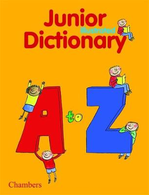 Chambers Junior Illustrated Dictionary (Hardback)