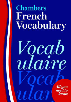 Chambers French Vocabulary (Paperback)