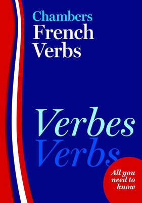 Chambers French Verbs (Paperback)