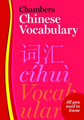Chambers Chinese Vocabulary (Paperback)