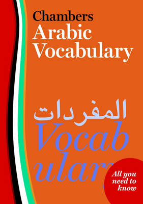 Chambers Arabic Vocabulary (Paperback)