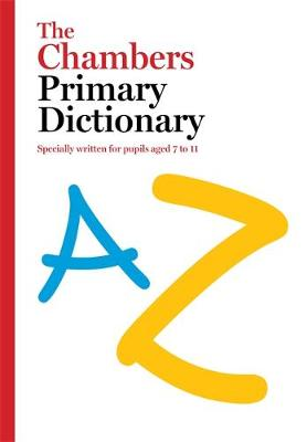 The Chambers Primary Dictionary (Paperback)
