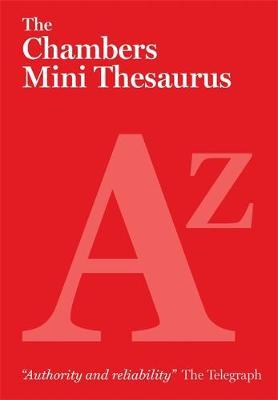The Chambers Mini Thesaurus (Paperback)
