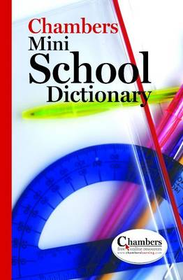 Chambers Mini School Dictionary (Paperback)