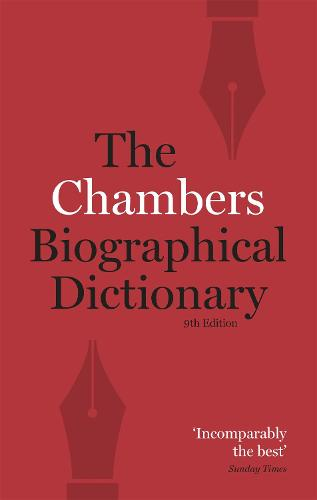 Chambers Biographical Dictionary Paperback (Paperback)