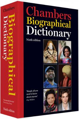 Chambers Biographical Dictionary, 9th edition (Hardback)