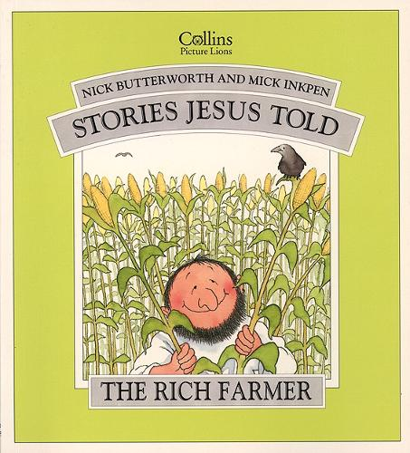 The Rich Farmer - Stories Jesus Told (Paperback)