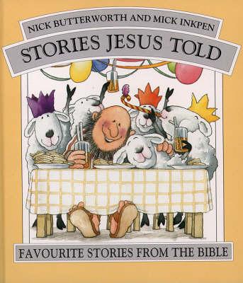 Stories Jesus Told: Omnibus Edition - Stories Jesus Told (Hardback)