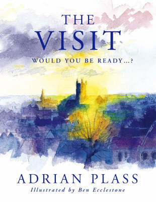 The Visit: Would You Be Ready? (Paperback)