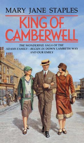 King Of Camberwell: A Novel of the Adams Family Saga - The Adams Family (Paperback)