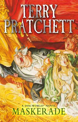 Maskerade: (Discworld Novel 18) - Discworld Novels (Paperback)