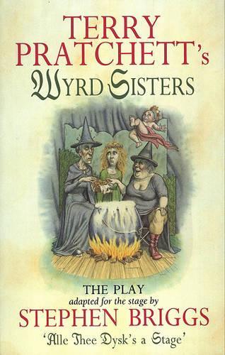 Wyrd Sisters - Playtext (Paperback)