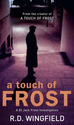 A Touch Of Frost: (DI Jack Frost Book 2) (Paperback)