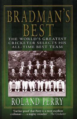 Bradman's Best (Paperback)