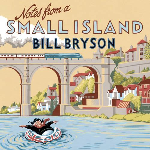 Notes From A Small Island: Journey Through Britain - Bryson (CD-Audio)