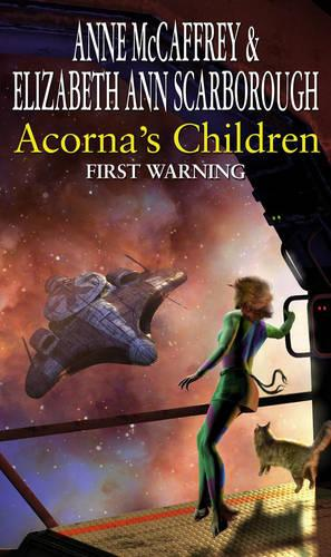 Acorna's Children : First Warning: First Warning (Paperback)
