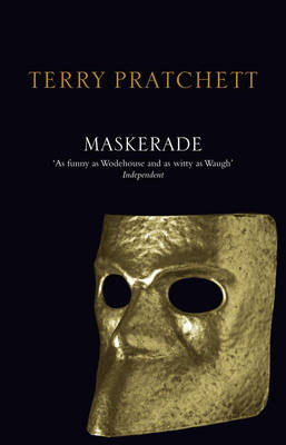 Maskerade: (Discworld Novel 18) - Discworld Novels (Paperback)