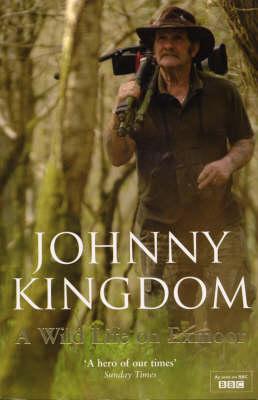 Johnny Kingdom: A Wild Life on Exmoor (Paperback)