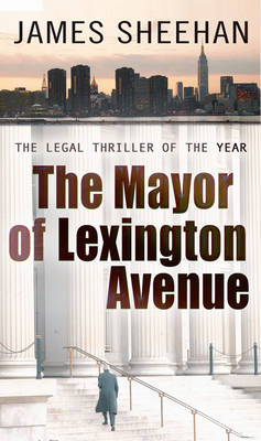 The Mayor of Lexington Avenue (Paperback)