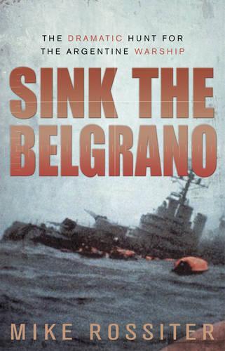Sink the Belgrano (Paperback)
