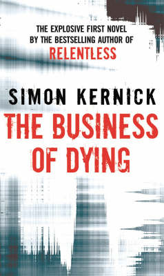 The Business of Dying - Dennis Milne 1 (Paperback)