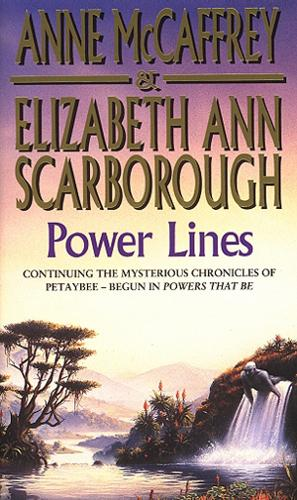 Power Lines - The Petaybee Trilogy (Paperback)