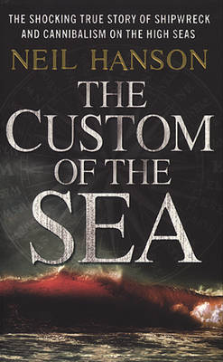 The Custom Of The Sea (Paperback)