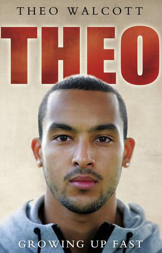 Theo: Growing Up Fast (Paperback)