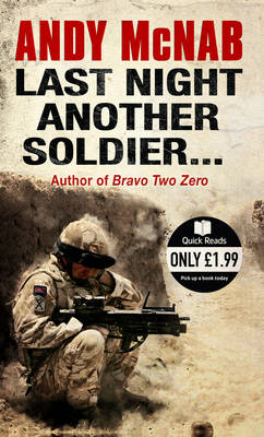Last Night Another Soldier (Paperback)