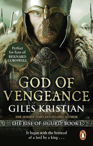 God of Vengeance: (The Rise of Sigurd 1) - Sigurd (Paperback)