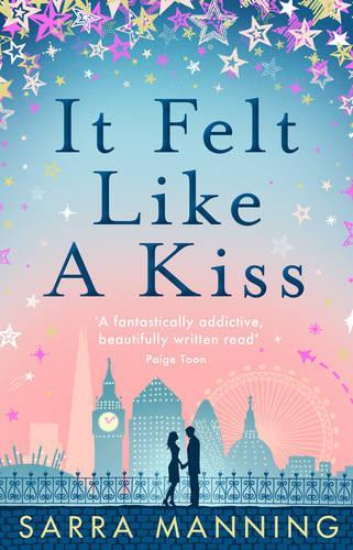It Felt Like a Kiss (Paperback)
