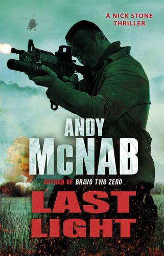 Last Light: (Nick Stone Thriller 4) - Nick Stone (Paperback)