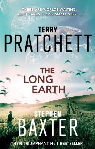The Long Earth: (Long Earth 1) - Long Earth (Paperback)