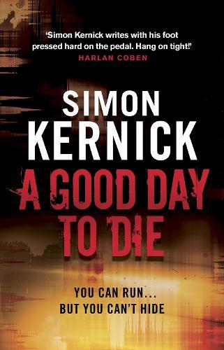 A Good Day to Die: (Dennis Milne 2) - Dennis Milne (Paperback)