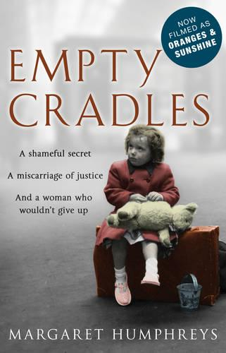 Empty Cradles (Oranges and Sunshine) (Paperback)