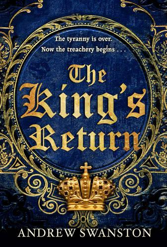 The King's Return: (Thomas Hill 3) - Thomas Hill Novels (Paperback)