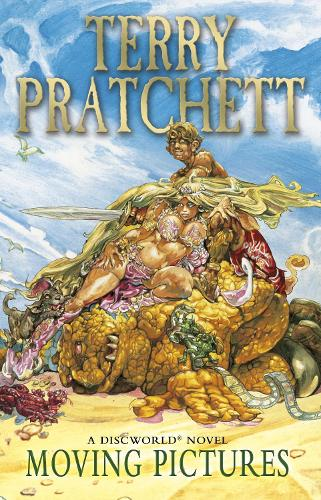 Moving Pictures: (Discworld Novel 10) - Discworld Novels (Paperback)