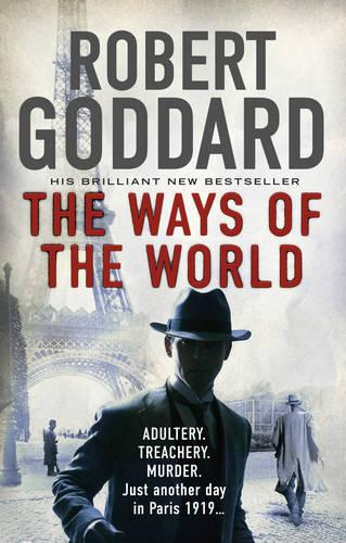 The Ways of the World: (The Wide World - James Maxted ) - The Wide World Trilogy 1 (Paperback)