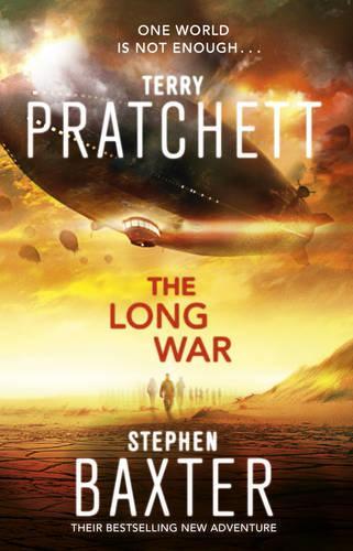 The Long War: (Long Earth 2) - Long Earth (Paperback)