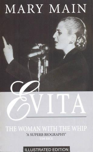 Evita: The Woman With The Whip (Paperback)