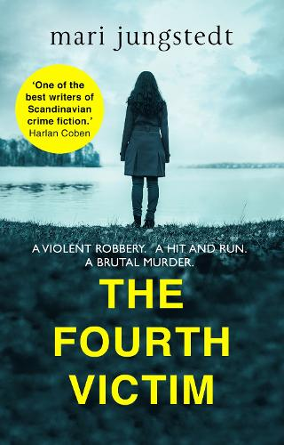 The Fourth Victim: Anders Knutas series 9 - Anders Knutas (Paperback)
