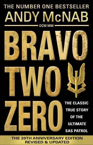 Bravo Two Zero: The original SAS story (Paperback)