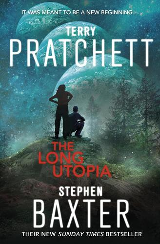 The Long Utopia: (The Long Earth 4) - Long Earth (Paperback)