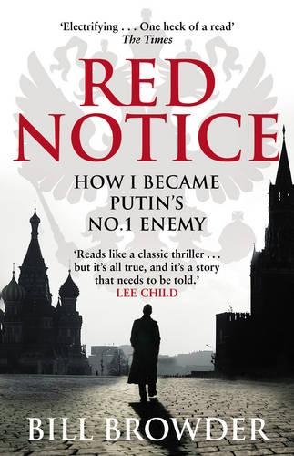 Red Notice: How I Became Putin's No. 1 Enemy (Paperback)