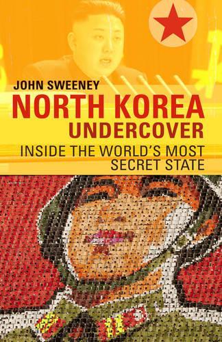 North Korea Undercover (Paperback)