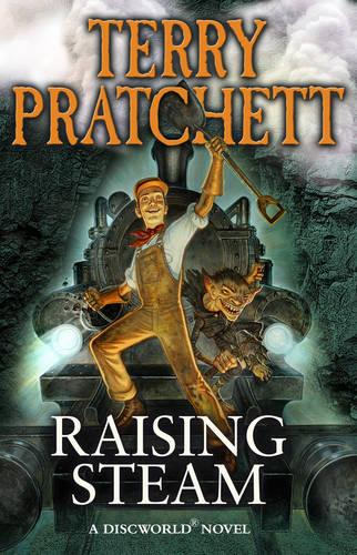 Raising Steam - Discworld Novels 40 (Paperback)