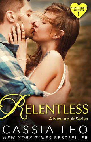 Relentless (Shattered Hearts 1) (Paperback)