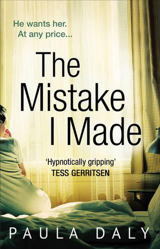 The Mistake I Made: the basis for the TV series DEEP WATER (Paperback)
