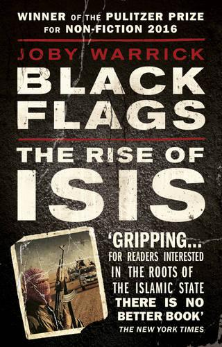 Black Flags: The Rise of ISIS (Paperback)